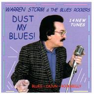WARREN STORM - DUST MY BLUES (CD)
