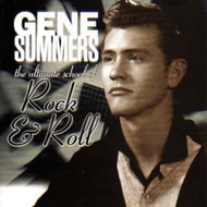 GENE SUMMERS - THE ULTIMATE SCHOOL OF ROCK & ROLL (CD)