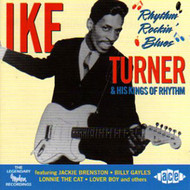 IKE TURNER AND HIS KINGS OF RHYTHN - RHYTHM ROCKIN' BLUES (CD)