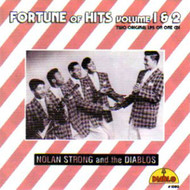 NOLAN STRONG AND THE DIABLOS - FORTUNE OF HITS VOLUMES 1 & 2 (CD)