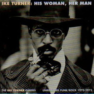 IKE TURNER - HIS WOMAN, HER MAN (CD)