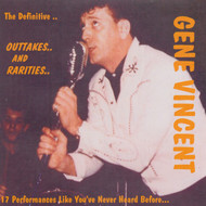 GENE VINCENT - OUTTAKES AND RARITIES (CD)