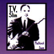 TV SLIM - FLATFOOT SAM (CD)