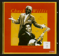 CHUCK WILLIS - MY STORY VOLUME TWO (CD)