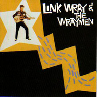 LINK WRAY AND THE WRAYMEN  (CD)