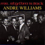 ANDRE WILLIAMS - MR. RHYTHM IS BACK (CD)