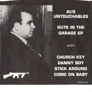 AL'S UNTOUCHABLES - GUTS IN THE GARAGE EP!