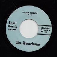 BOURBONS - A DARK CORNER