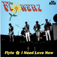 FLOWERZ - FLYTE/I NEED LOVE NOW