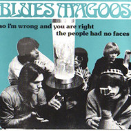 BLUES MAGOOS - SO I'M WRONG AND YOU ARE RIGHT/THE PEOPLE HAD NO FACES