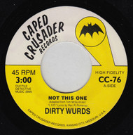 DIRTY WURDS - NOT THIS TIME/MELLOW DOWN EASY