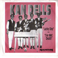KAN DELLS - LUCKY DAY/I'VE MET DEATH
