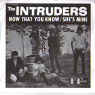 INTRUDERS - SHE'S MINE/NOW THAT YOU KNOW