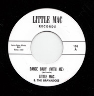 LITTLE MAC AND THE BRAVADOS - DANCE BABY (WITH ME)