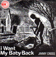 JIMMY CROSS - I WANT MY BABY BACK