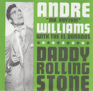044 ANDRE WILLIAMS - DADDY ROLLING STONE / GIN (044)