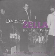 049 DANNY ZELLA & THE ZELL ROCKS - ZELL ROCKIN' VOL. 1 (049)