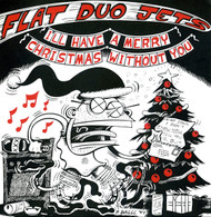 031 FLAT DUO JETS - I'LL HAVE A MERRY CHRISTMAS WITHOUT YOU / CARAVAN (031)