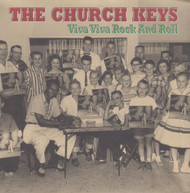 060 CHURCH KEYS - VIVA VIVA ROCK N' ROLL / PEEPHOLE / STAGGERIN' (060)
