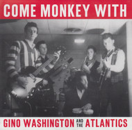 080 GINO WASHINGTON AND THE ATLANTICS - COME MONKEY WITH ME (080)