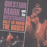 096 QUESTION MARK & THE MYSTERIANS - SALLY GO 'ROUND THE ROSES / IT'S NOT EASY (096)