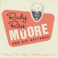 087 RUDY RAY MOORE - RALLY IN THE VALLEY / WHATCHA GONNA DO (087)
