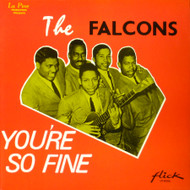 FALCONS - YOU'RE SO FINE LP