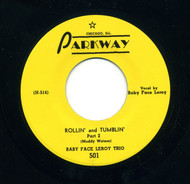 BABY FACE LEROY - ROLLIN' AND TUMBLIN'
