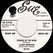 JACKIE BRENSTON - TROUBLE UP THE ROAD (W/ IKE TURNER)