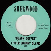 LITTLE JOHNNY CLARK - BLACK COFFEE