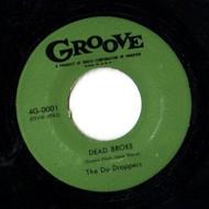 DU DROPPERS - DEAD BROKE/SPEED KING
