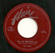 FLAIRS - TELL ME YOU LOVE ME