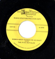 FIVE ROYALES - WOMEN ABOUT TO MAKE ME GO CRAZY