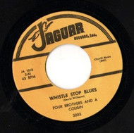 FOUR BROTHERS AND A COUSIN - WHISTLE STOP BLUES