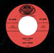 RUDY GREENE - JUICY FRUIT