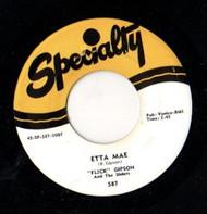 FLICK GIPSON - ETTA MAE