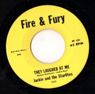 JACKIE AND THE STARLITES - THEY LAUGHED AT ME