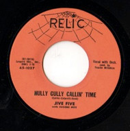 JIVE FIVE - HULLY GULLY CALLING TIME