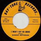 EUGENE JEFFERSON - I WON'T CRY NO MORE