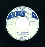WILLIE KING - PEG LEG WOMAN RnB45-0730