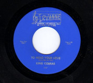 KING COBRAS - TO HOLD YOUR LOVE