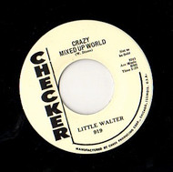 LITTLE WALTER - CRAZY MIXED UP WORLD