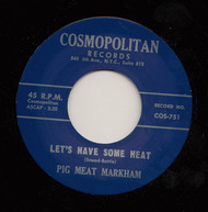 PIGMEAT MARKHAM - LET'S HAVE SOME HEAT