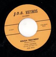LITTLE HUDSON - ROUGH TREATMENT