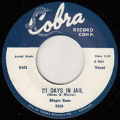 MAGIC SAM - 21 DAYS IN JAIL