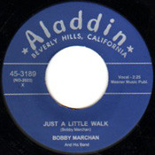 BOBBY MARCHAN - JUST A LITTLE WALK