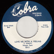 MAGIC SAM - LOVE ME WITH A FEELING