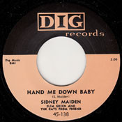 SIDNEY MAIDEN - HAND ME DOWN BABY