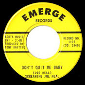SCREAMIN' JOE NEAL - DON'T QUIT ME BABY