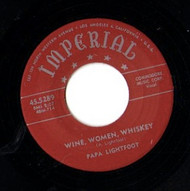 PAPA LIGHTFOOT - WINE, WOMEN, WHISKEY